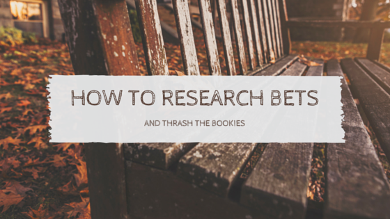 How to research bets